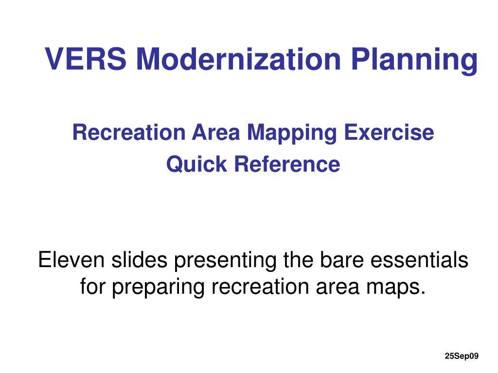 VERS Modernization Planning