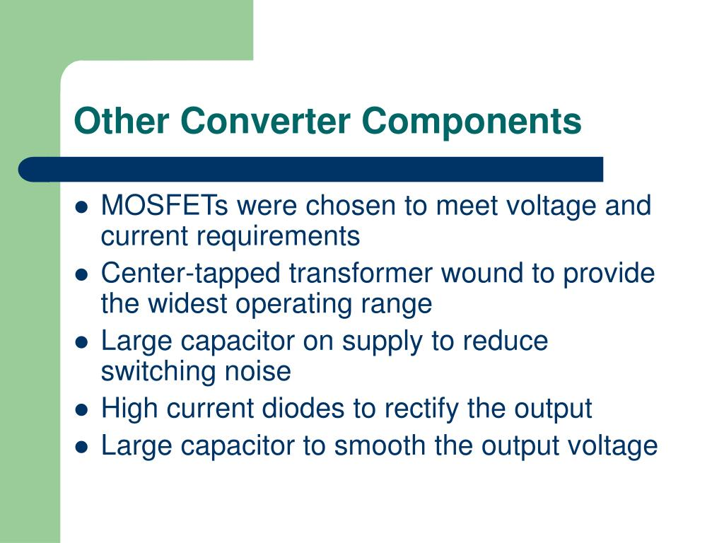 Other Converter Components