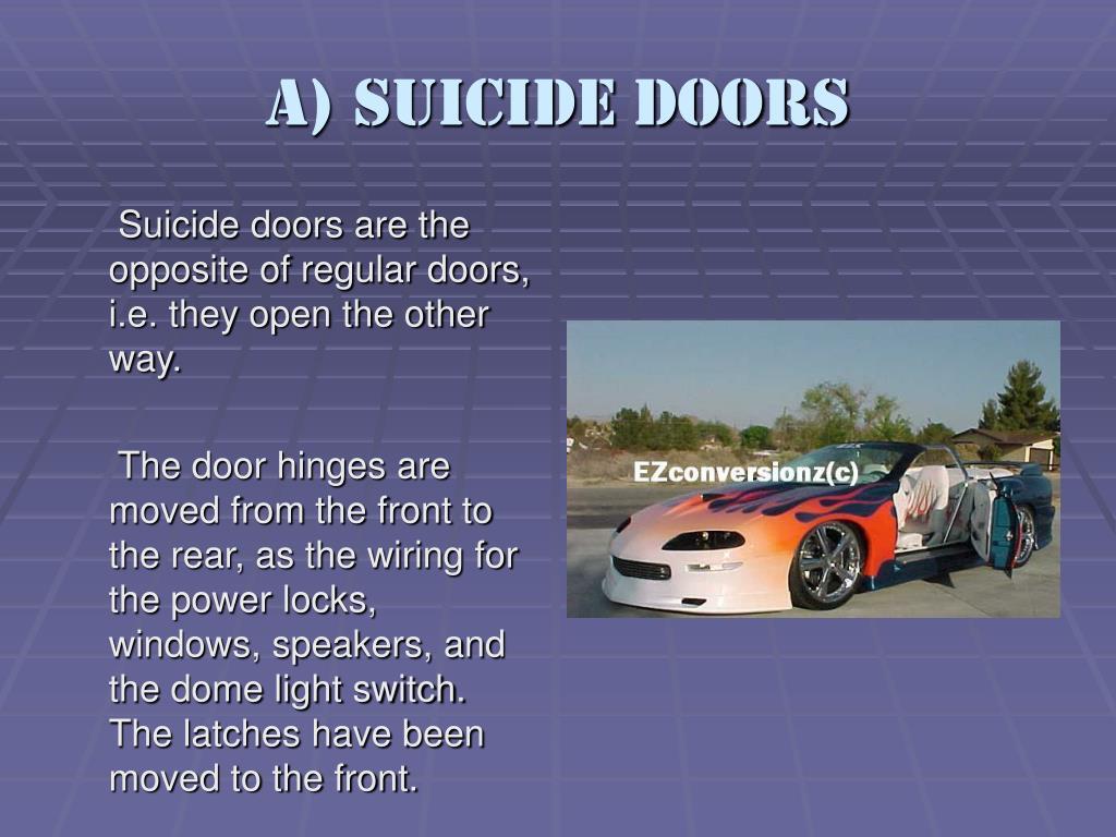 a) Suicide Doors