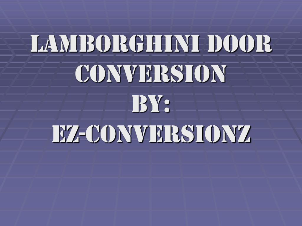 Lamborghini Door Conversion