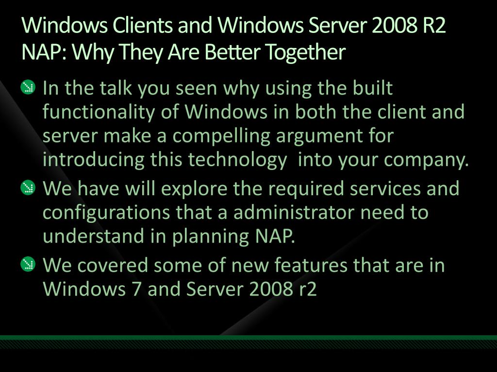 Windows Clients and Windows Server 2008 R2 NAP: Why They Are Better Together