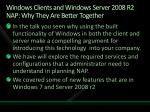 windows clients and windows server 2008 r2 nap why they are better together