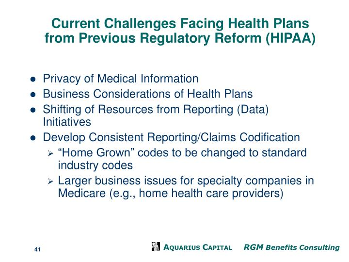 Current Challenges Facing Health Plans from Previous Regulatory Reform (HIPAA)