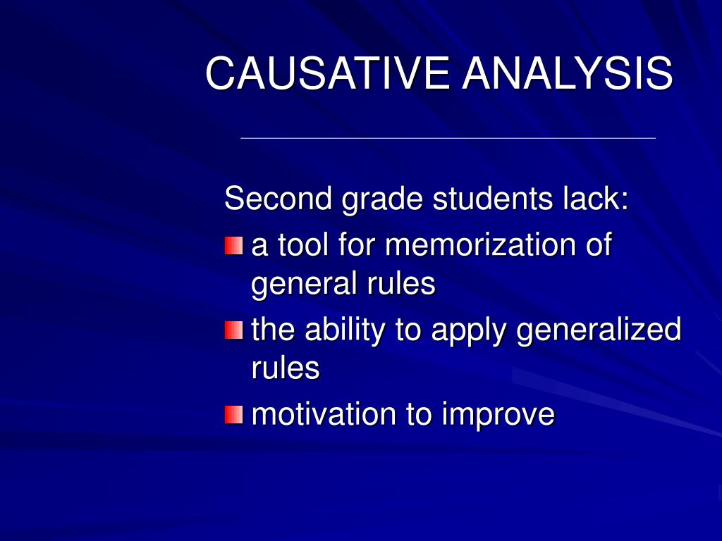 CAUSATIVE ANALYSIS