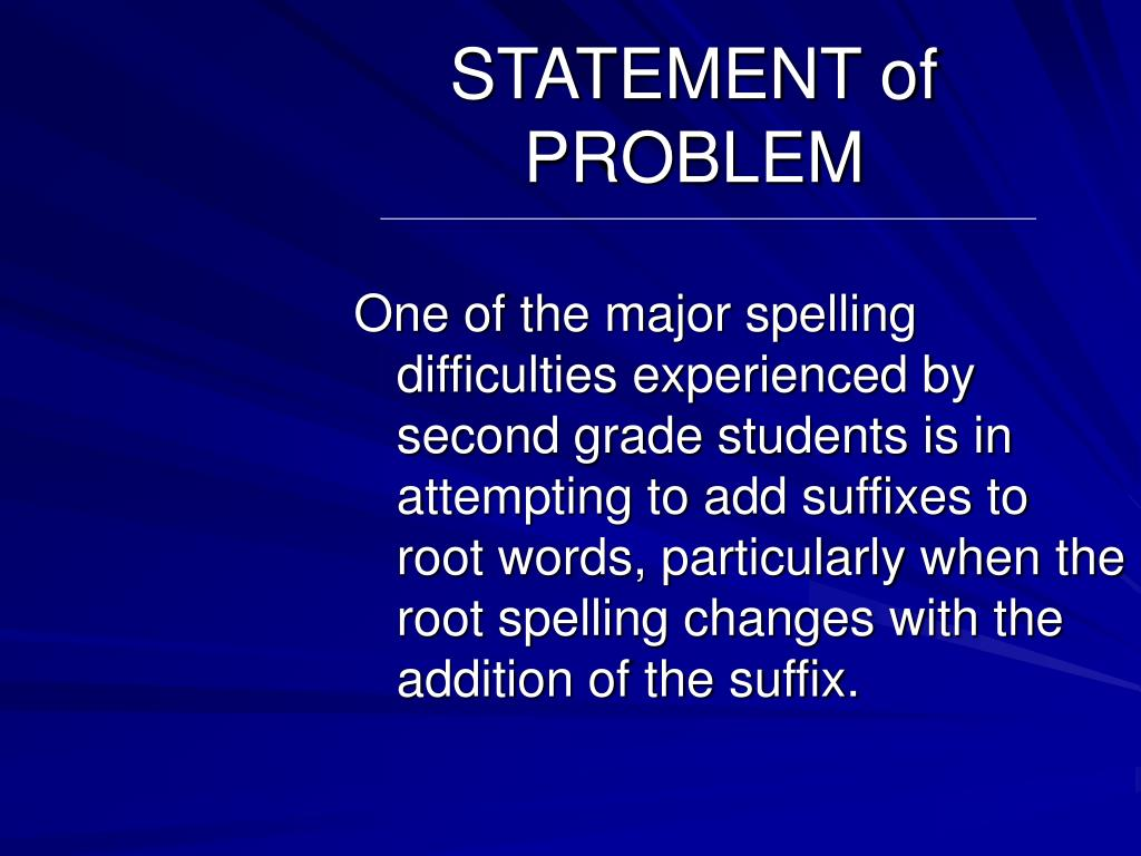 STATEMENT of PROBLEM