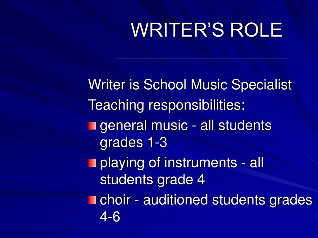 WRITER'S ROLE