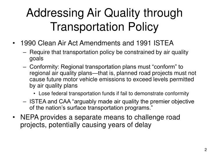 Addressing air quality through transportation policy l.jpg