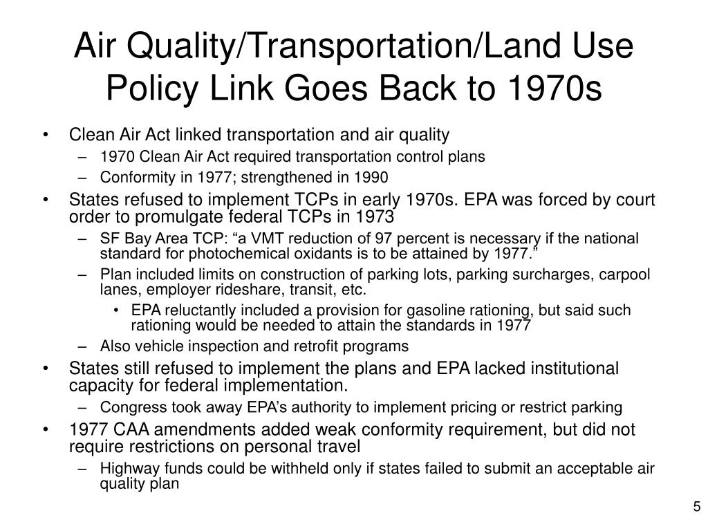 Air Quality/Transportation/Land Use Policy Link Goes Back to 1970s