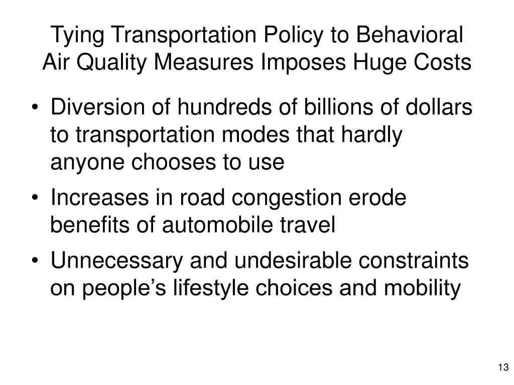 Tying Transportation Policy to Behavioral