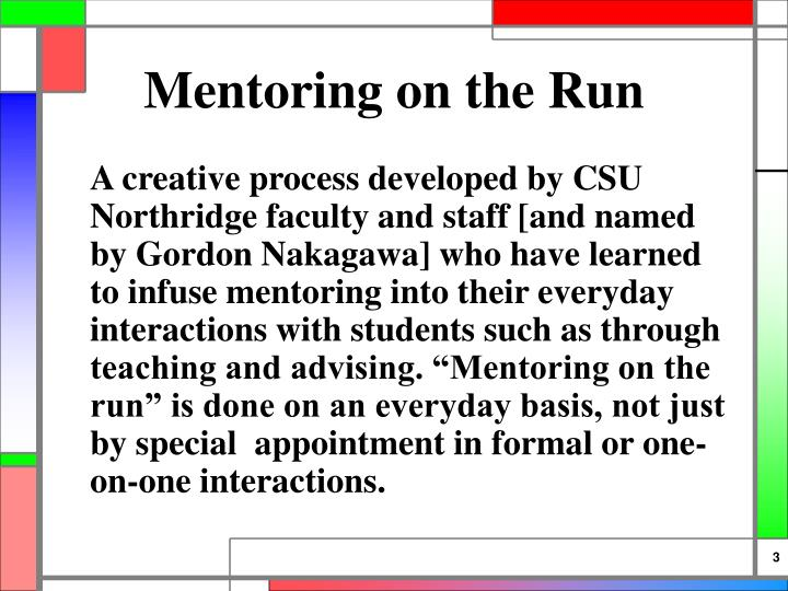Mentoring on the run