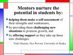 mentors nurture the potential in students by