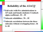 reliability of the asacq