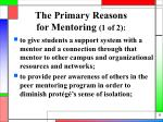 the primary reasons for mentoring 1 of 2