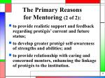 the primary reasons for mentoring 2 of 2