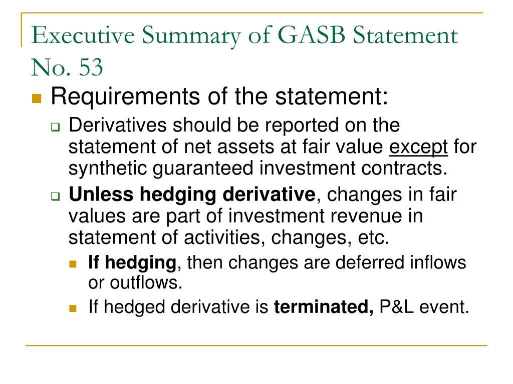 Executive Summary of GASB Statement No. 53