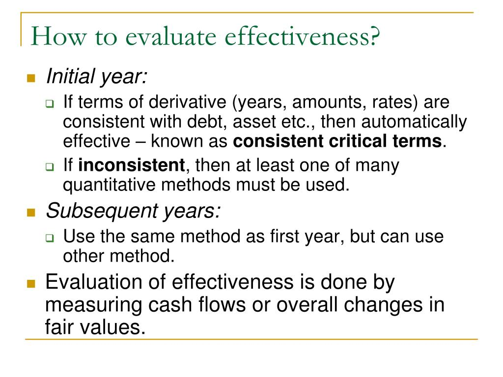 How to evaluate effectiveness?