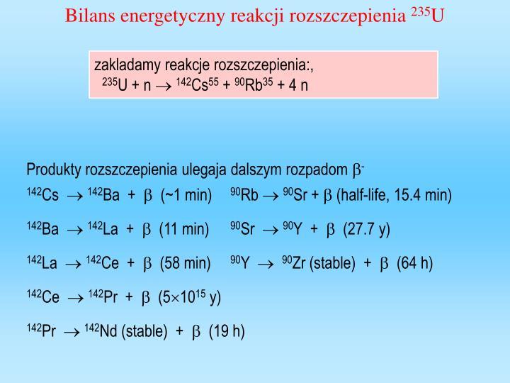 Bilans energetyczny reakcji rozszczepienia