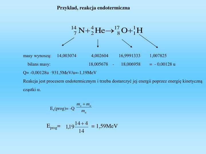 Przyklad, reakcja endotermiczna