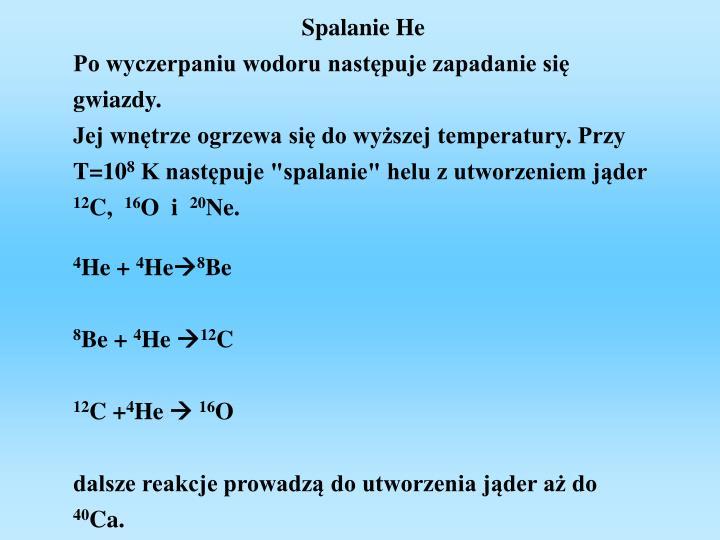 Spalanie He