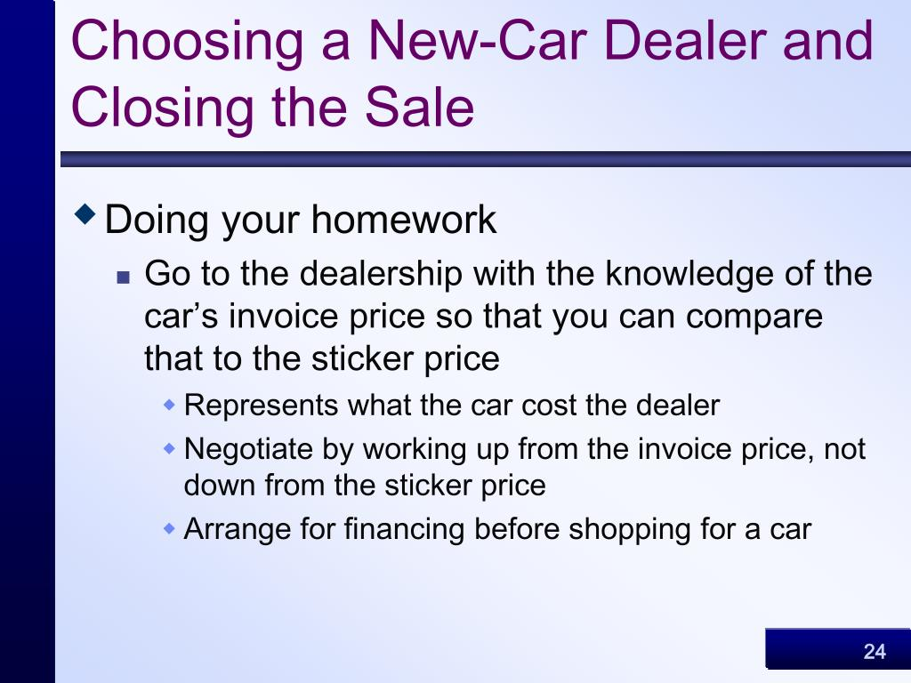 Choosing a New-Car Dealer and Closing the Sale