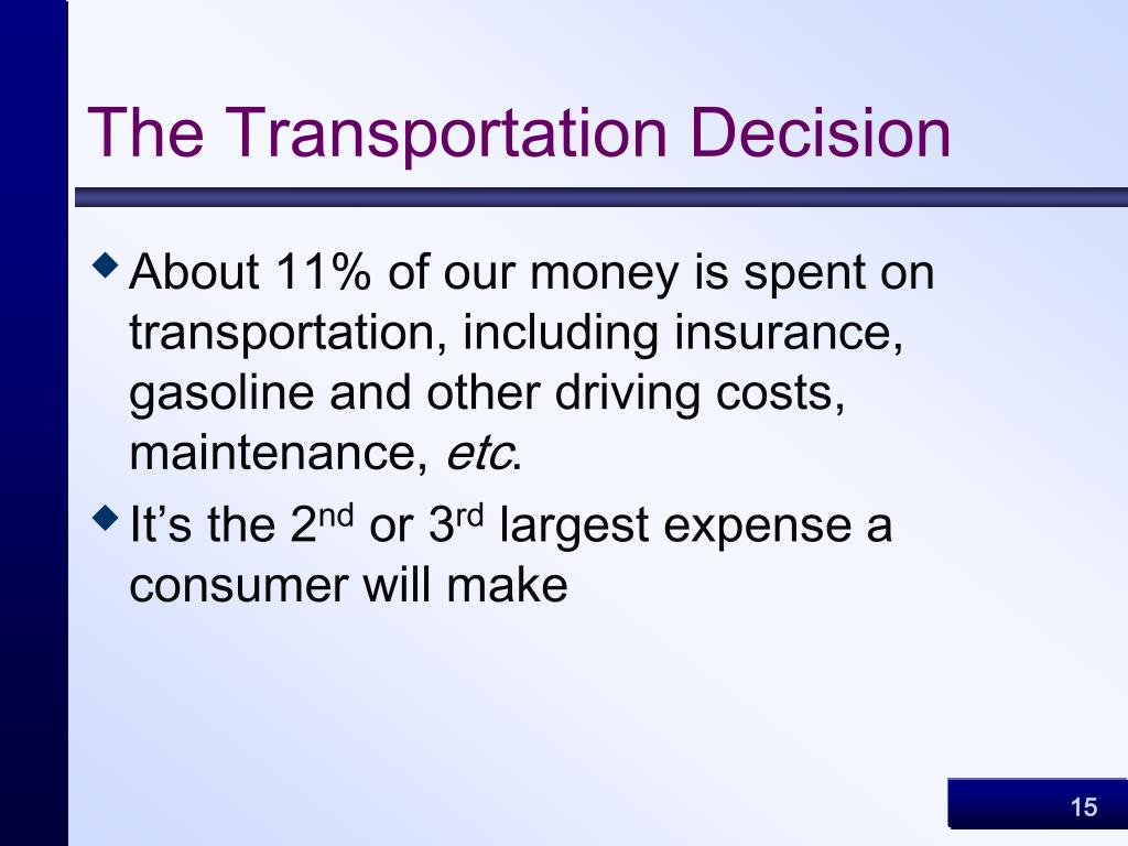 The Transportation Decision