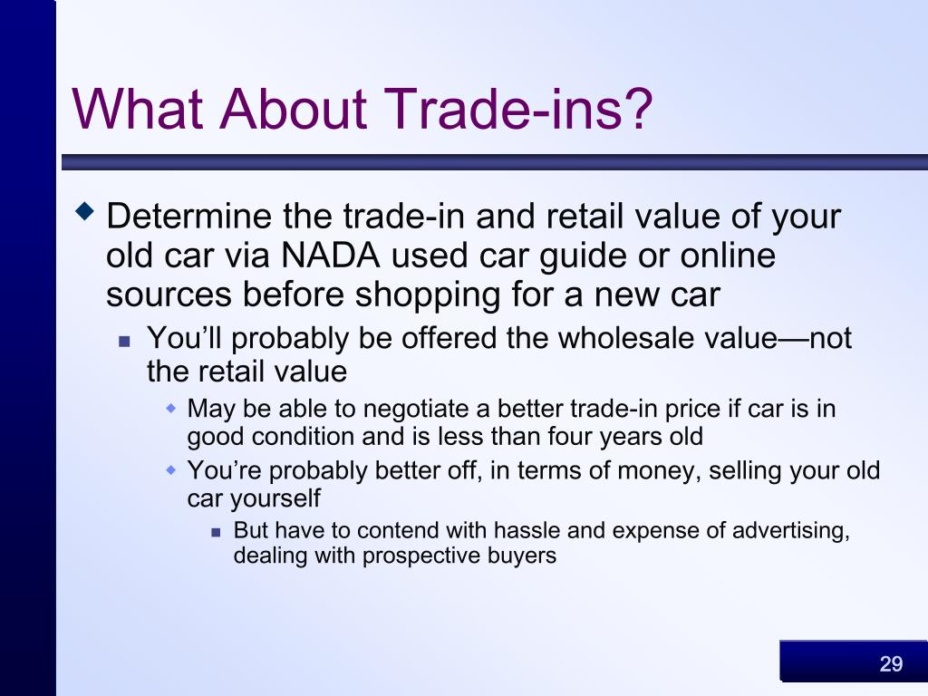 What About Trade-ins?