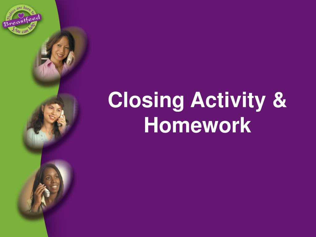 Closing Activity & Homework