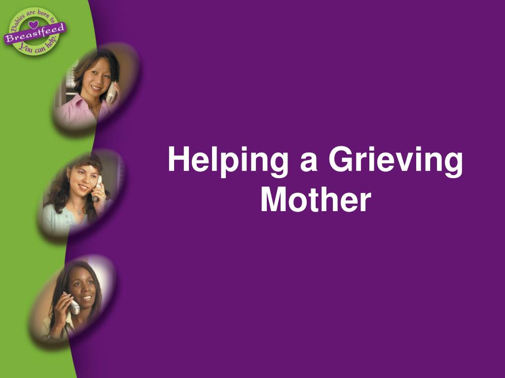 Helping a Grieving Mother