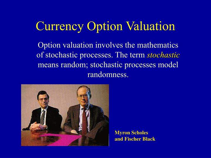 Currency option valuation l.jpg