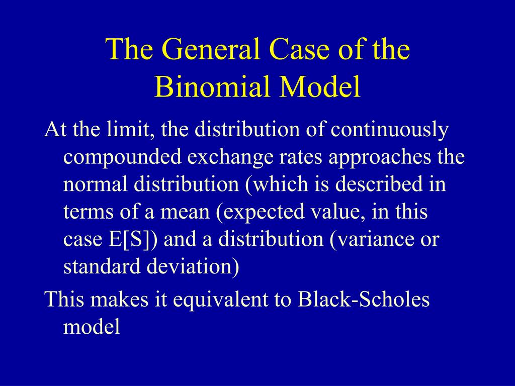 The General Case of the Binomial Model
