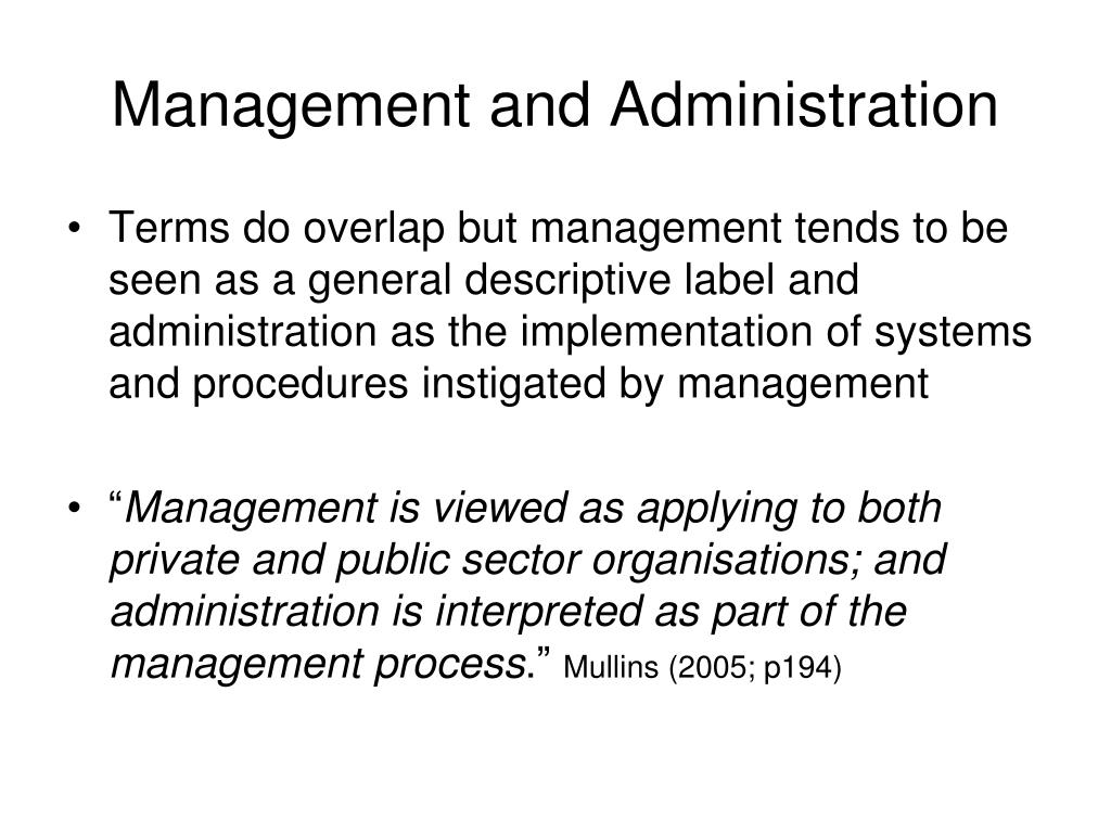Management and Administration
