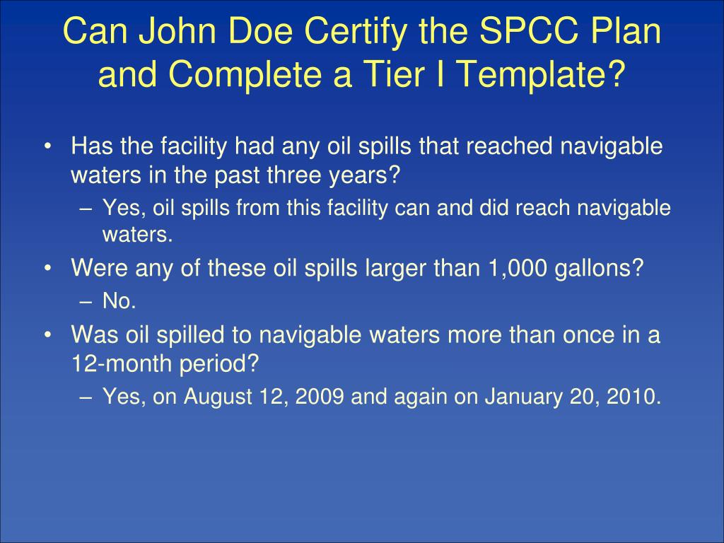 Can John Doe Certify the SPCC Plan and Complete a Tier I Template?