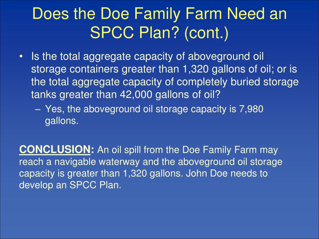 Does the Doe Family Farm Need an SPCC Plan? (cont.)