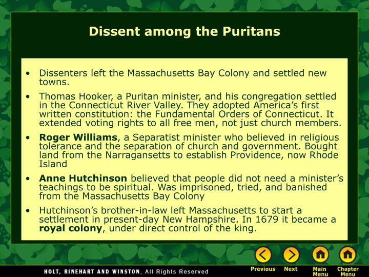 Dissenters left the Massachusetts Bay Colony and settled new towns.