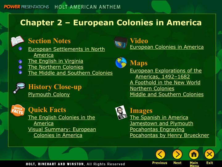 Chapter 2 – European Colonies in America