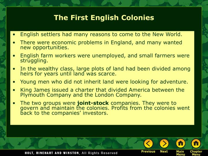English settlers had many reasons to come to the New World.
