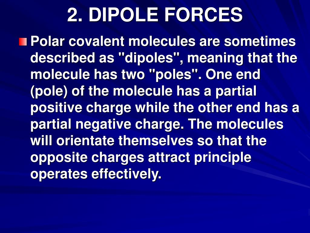 2. DIPOLE FORCES