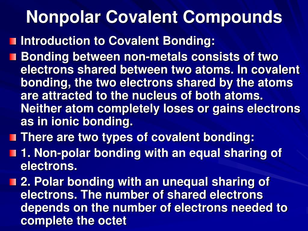 Nonpolar Covalent Compounds