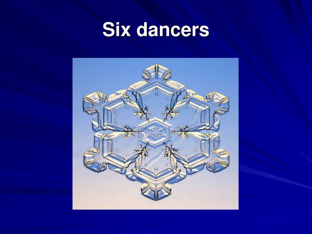 Six dancers