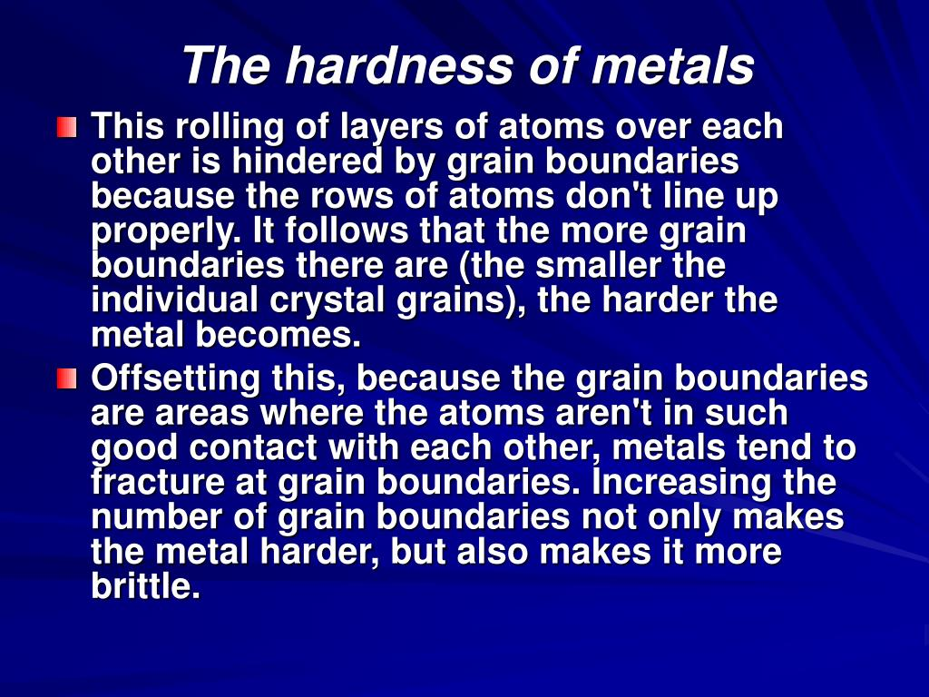 The hardness of metals