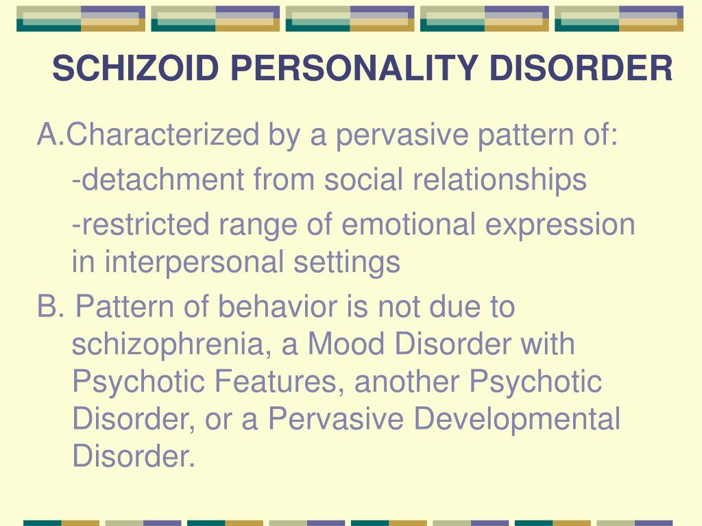 Dating schizoid personality disorder