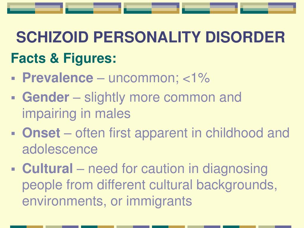 dating schizoid personality disorder Schizoid personality disorder is a personality disorder characterized by a lack of  interest in  daydreaming is often present in cases with severe defects in the  capacity to form social relationships, dating and marriage may not be possible.