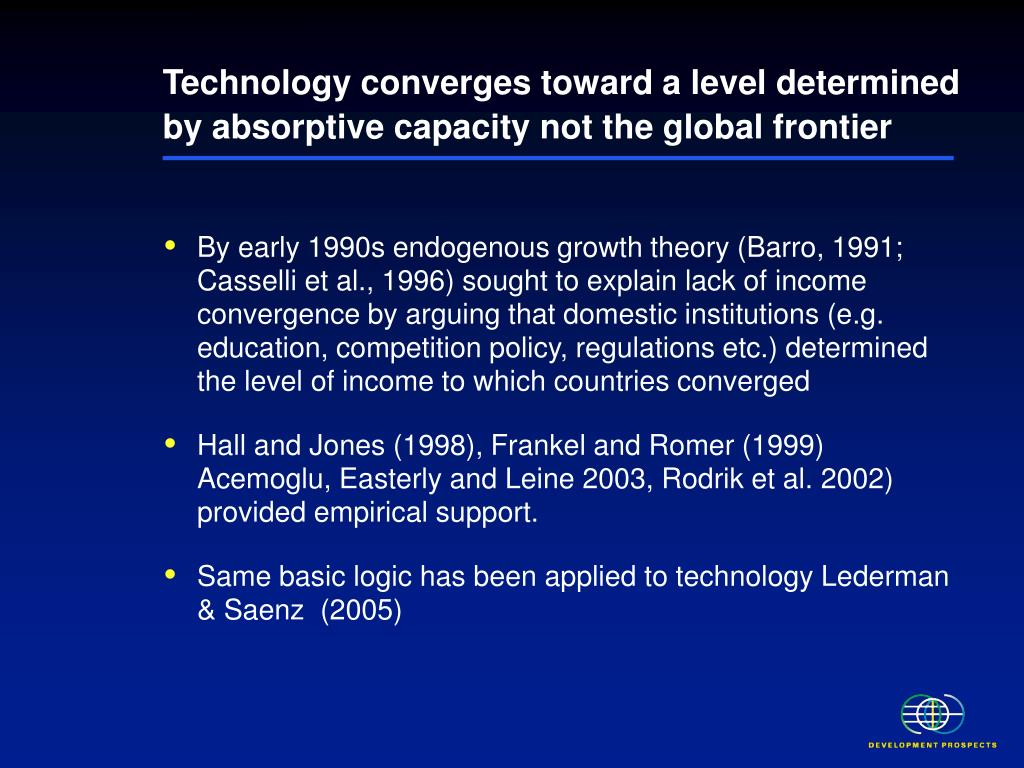 Technology converges toward a level determined by absorptive capacity not the global frontier