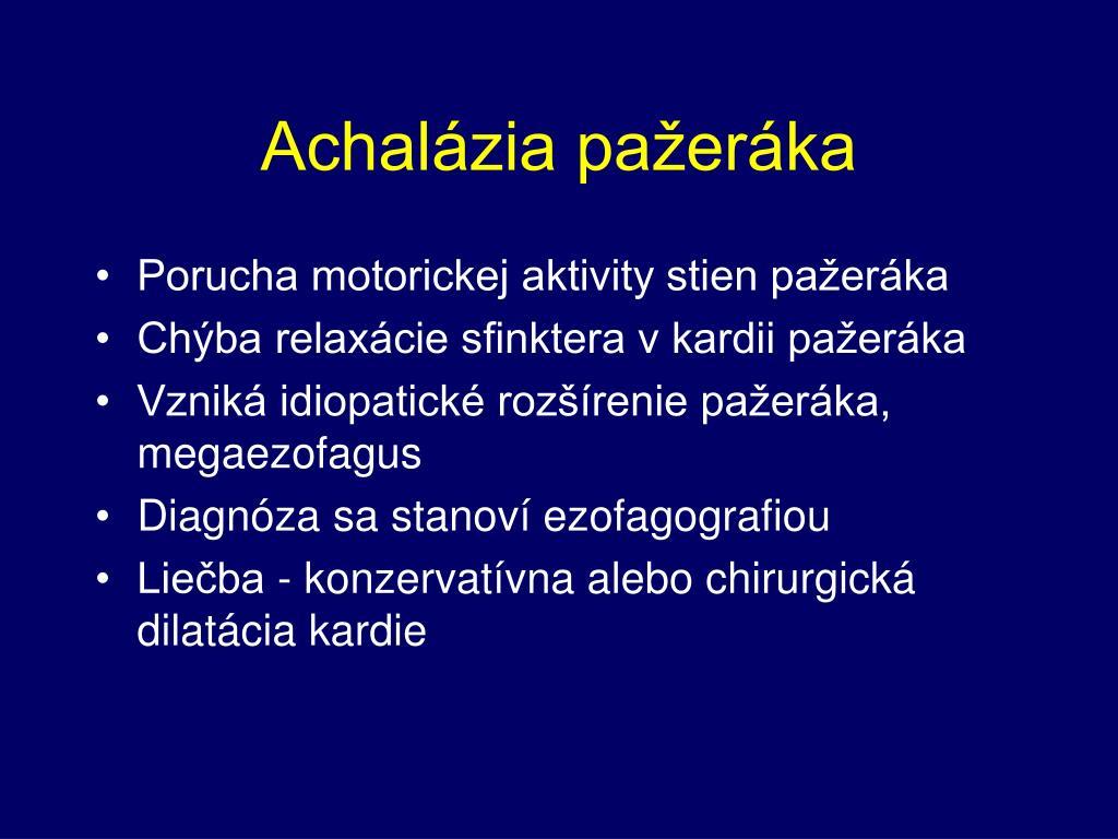 Achalázia pažeráka
