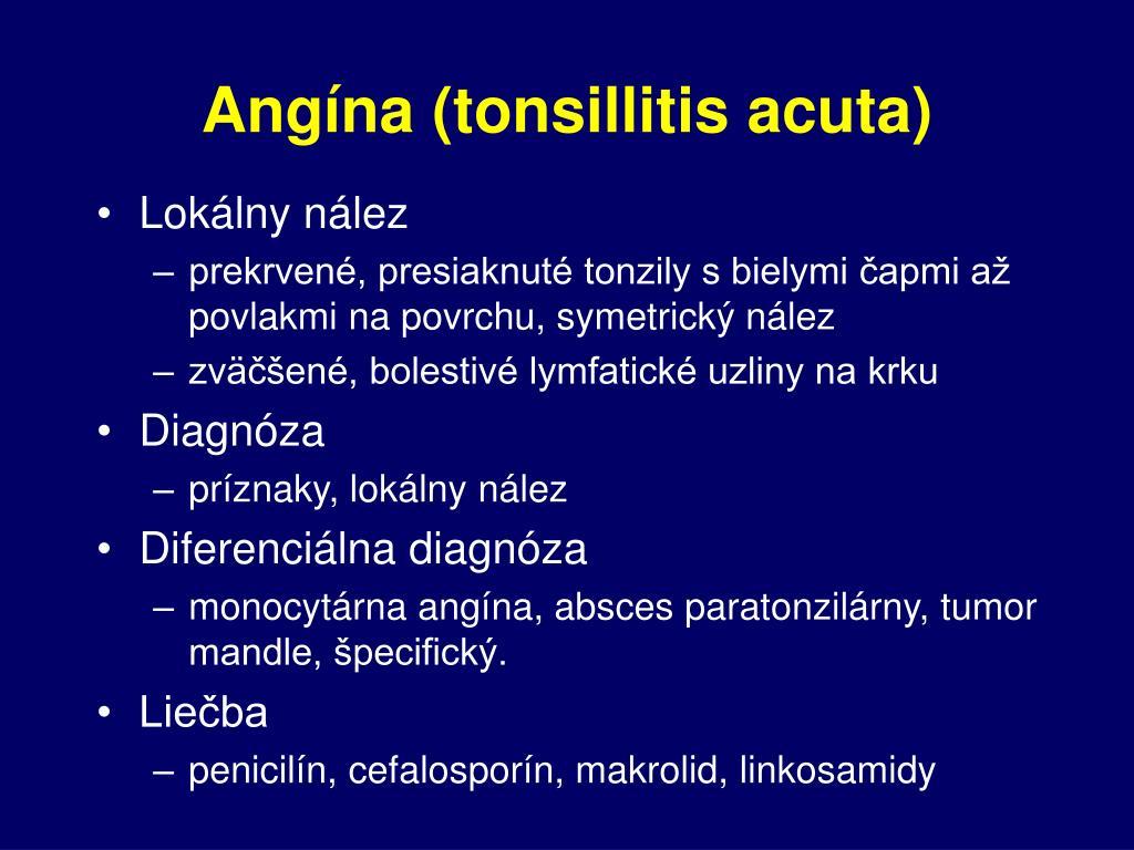 Angína (tonsillitis acuta)