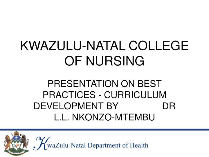 Kwazulu natal college of nursing l.jpg