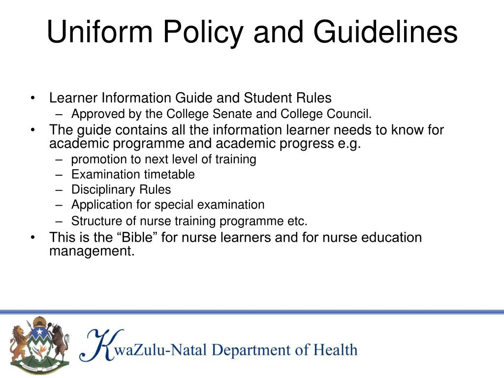 Uniform Policy and Guidelines