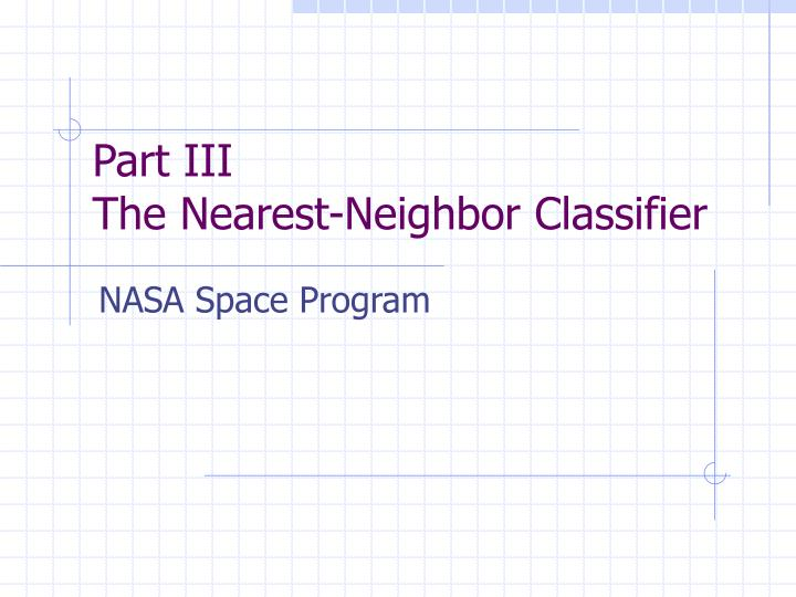 Part iii the nearest neighbor classifier l.jpg