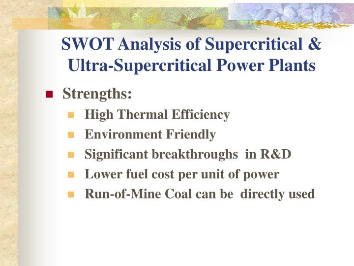 Swot analysis of supercritical ultra supercritical power plants