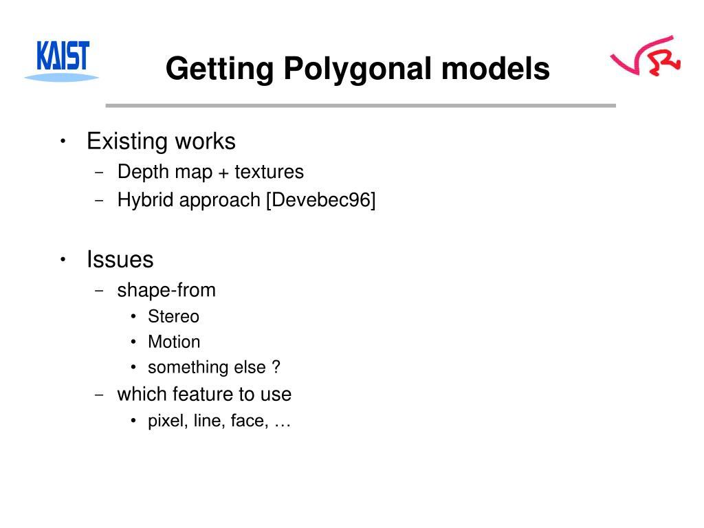 Getting Polygonal models